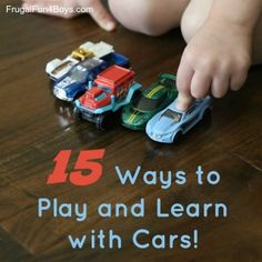 15 Ways to Play and Learn with Cars! Learning Activities for Preschool Math and Literacy