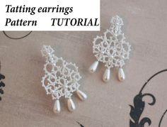 Tatting pattern lace earrings - shuttle lace- photos, instructions, frivolite English tutorial. Tatting Gorgeous pearl lace earrings.