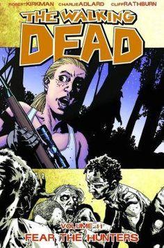 Walking dead,the v11:fear the hunters