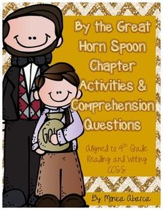 "These ""By the Great Horn Spoon"" literature activities are designed to make using the book easy for you and fun for the kids! These activities are great to use for daily reading/writing classwork, homework, extensions to the book, group assignments, or just for fun reading/writing lessons that align to Common Core Standards!"