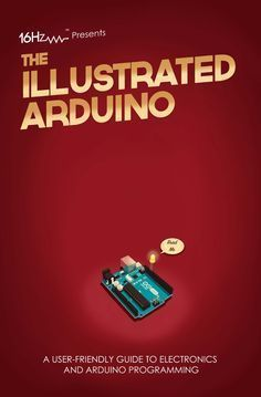 Illustrated Arduino Guide PDF to Flipbook Hobby Electronics, Electronics Gadgets, Electronics Projects, Electrical Projects, Power Electronics, Esp8266 Wifi, Arduino Programming, Linux, Cnc Software