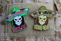 """ITS Hold My Sombrero Morale Patch - Borrowing a classic quote from our Inaugural ITS Tactical Muster, our """"Hold My Sombrero… Watch This!"""" Morale Patch is perfect for those times when you know things are about to get serious. What started as an inside joke, was just too good for us not to turn into a patch. Pick up one of each! http://itstac.tc/16DwwLr"""
