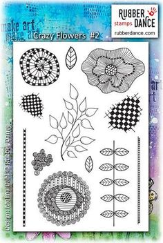 New stamps from Rubber Dance stamps new into stock. Crazy Flowers #2