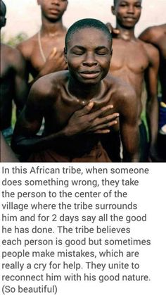 "I love this expression of the South African philosophy of Ubuntu ""human kindness"" We all need to feel connected"