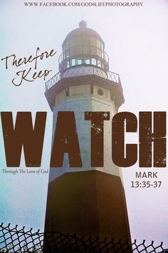 Keep watch...Mark 13:35-37 Follow us at http://gplus.to/iBibleverses