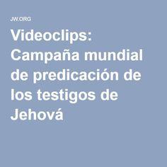 Videoclips: Campaña mundial de predicación de los testigos de Jehová