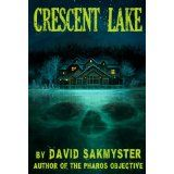 Crescent Lake (Kindle Edition)By David Sakmyster