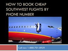 How to book cheap southwest flights 1-888-701-8929 | Special offers
