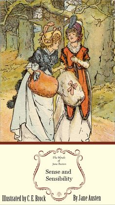 Sense and Sensibility: The Illustrated Edition. Oh Jane Austen. Antique Books, Vintage Books, Jane Austen Movies, Book Of Poems, Pride And Prejudice, Classic Books, Period Dramas, Love Book, Great Books