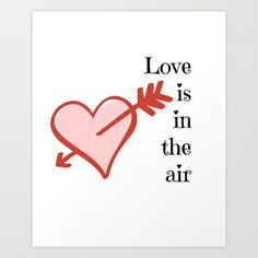 Valentine, Love Print Art Print by Uni Q Creations - $14.94