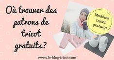 tips for finding free knitting patterns in French gratuit francais Knitting Blogs, Knitting Patterns Free, Free Knitting, Baby Sweaters, Knitted Blankets, Lana, Knit Crochet, Tips, Handmade