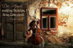 Die Musik erzählt uns Geschichten, die das Leben schreibt. - Marliese Zeidler - Bild: pixabay