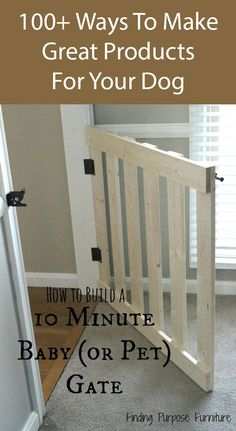 Ultimate Guide To Dog DIY Projects – Part 3 10 Minute Pet Gate. Check out all these DIY ideas for dog stuff. (More than Minute Pet Gate. Check out all these DIY ideas for dog stuff.