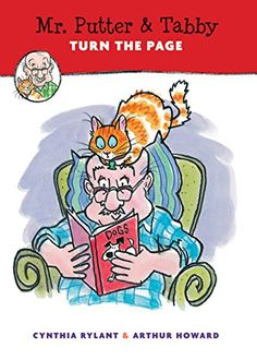Mr. Putter & Tabby Turn the Page by Cynthia Rylant http://www.amazon.com/dp/0544582322/ref=cm_sw_r_pi_dp_z9ZRwb0TV84HM