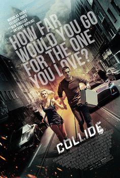 Collide (2016) ซิ่งระห่ำ ทำเพื่อเธอ - https://siam-movie.com/collide-2016/
