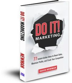 Strap on your rocket shoes, because David Newman's book, Do It! Marketing, is going to jet-propel you into marketing orbit. Best Books Of All Time, Good Books, Books To Read, My Books, Sales And Marketing, Marketing Books, Sales Techniques, The Boogie, Book Review