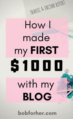 How I made my first $1000 with my blog | bobforher.com Blog Income Report: How I made my first $1000 with my blog. Include traffic and revenue reports that will give you additional blog ideas. #blogging #blogincome #blogincomereport #makingmoney #makingmoneyonline #onlinebusiness