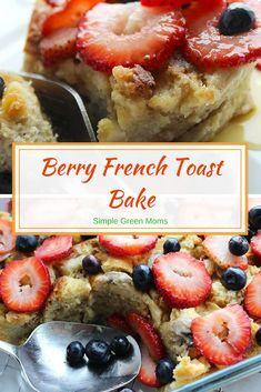 Berry Simple French Toast Bake – Simple Green Moms Simple and Easy Berry French Toast Bake with blueberries and strawberries via Simple Green Moms Delicious Breakfast Recipes, Brunch Recipes, Dessert Recipes, Brunch Dishes, Muffin Recipes, Quiche, Blueberries, Strawberries, French Toast Bake