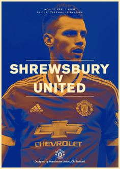 Match poster. Shrewsbury Town v United, 22 February 2016. Designed by @manutd.