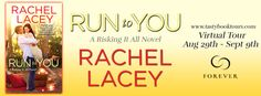 Run to You by Rachel Lacey Book Tour