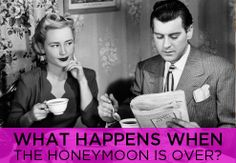 What Happens when the Honeymoon is Over? | Shecky's