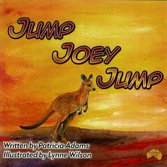 Jump Joey Jump is Patricia Adams 1st book, featuring the exquisite Australian Kangaroo this is a delightful book for children learning to read. Joey is rescued byAnnie. Retired school reader, Patricia Adams now spends her days, writing more books and reading her stories to groups of young children. Suits children learning to read between the ages of 3-4 to 7-8 years old. 8 Year Olds, Young Children, Learn To Read, Children's Books, Kids Learning, Kangaroo, Age, Writing, Suits