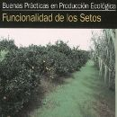 Guía: Funcionalidad de los Setos en la producción ecológica ecoagricultor.com