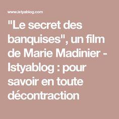 """""""Le secret des banquises"""", un film de Marie Madinier - Istyablog : pour savoir en toute décontraction"""
