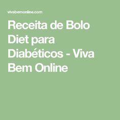 Receita de Bolo Diet para Diabéticos - Viva Bem Online