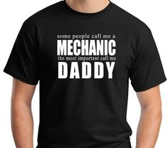 Hey, I found this really awesome Etsy listing at https://www.etsy.com/listing/168864351/some-people-call-me-a-mechanic-the-most