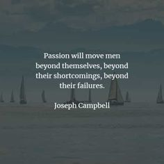 80 Passion quotes and sayings that will fuel your desire. Here are the best passion quotes from the famous authors to read that will inspire. Passion Quotes, Word Work, Positive Quotes, Positivity, Let It Be, Sayings, Reading, Quotes Positive, Lyrics