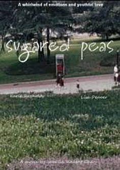 Sugared Peas Documentary movie - Watch free #documentaries on Viewster.com