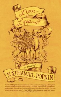 "Lion and Leopard (2013 Finalist - Historical Fiction) — IndieFab Awards - ""Popkin brings alive the individuals who engineered a culture for the new world."" Read our review: http://fwdrv.ws/1xGH87i"