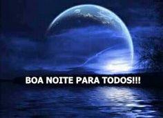 Boa Noite Para Todos!