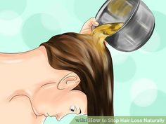 3 Ways to Stop Hair Loss Naturally - wikiHow More