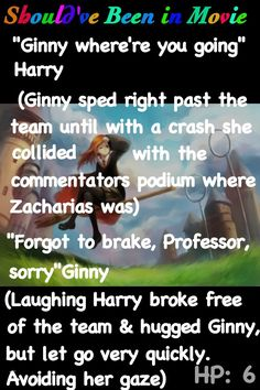 Harry Potter and the Half-Blood Prince Should've Been in Movie Harry Ginny crush funny Zacharias Smith Quidditch
