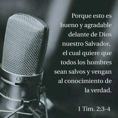 Porque esto es bueno y agradable delante de Dios nuestro Salvador, el cual quiere que todos los hombres sean salvos y vengan al conocimiento de la verdad. 1 Timoteo 2:3-4 RVR1960 http://bible.com/149/1ti.2.3-4.RVR1960