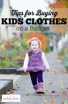 Kids grow up too fast, that's why it's important to know some tips and tricks on how you can still dress them comfortably but still buy clothes on a budget. #ad