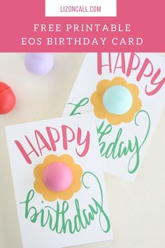 Know someone having a birthday and you want to give them a little something? Print off one of the free printable EOS birthday gift cards for a simple but super cute birthday gift.