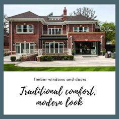 Our timber windows and doors bring a warmth and charm to any house. Traditionally made, yet modern in look . Wooden Sash Windows, Timber Windows, Modern Windows, Sliding Windows, Wooden Doors, Windows And Doors, French Doors, Contemporary Style, Mansions