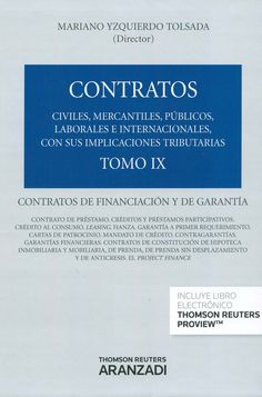 Contratos de financiación y de garantia / autores, Francisco de P. Blasco Gascó ... [et al.], 2014