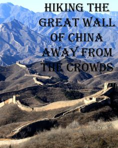 Get away from the crowds and hike the untouched Great Wall. #China #travel