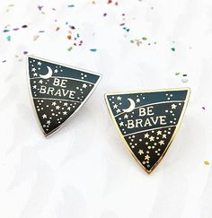 Be Brave Enamel Pin Badge