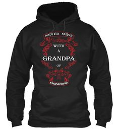 Grandpa Of Engineering Hoodie Black Sweatshirt Front