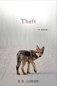 Theft, A Novel by B.K. Loren, Counterpoint Publishing (Winner in Contemporary Fiction)