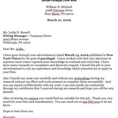 Here Is The Free Sample Of Paralegal Cover letter Resume, You Can Preview It here Or Can Download it for free. Sample Paralegal Cover letter Sample Paralegal Cover letter William N. Mitchell 3288 Cityview Drive Bryn Mawr, PA 19010 March 21, 2009   Ms. Lydia N. Russell Hiring Manager -...