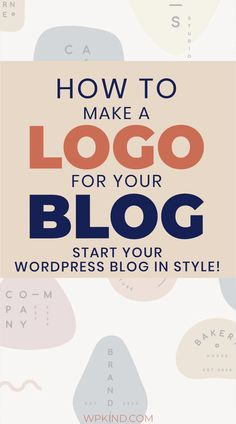 Tutorial on how to design a logo for your new WordPress blog and then upload it to WordPress. Are you ready to start a blog? Then you will need a logo! Includes design tips and recommendations on sites that can help you to make the best logo. #bloggingtips #bloggingforbeginners #startablog #wordpresstips #wordpresstutorials Make Your Own Logo, How To Make Logo, Make Blog, How To Start A Blog, Learn Wordpress, Wordpress Demo, Wordpress Admin, Best Free Wordpress Themes, Blog Logo