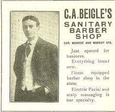 Ad for C.A. Biegle's Sanitary Barber Shop, corner of Monroe & Market - 1905