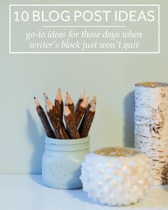 Blogging // Ten Go-To Blog Post Ideas