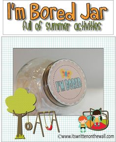 "Freebie  Labels for your ""I'm bored"" jar......keep the kids happy and entertained this summer"
